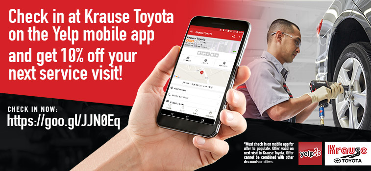 Check in at Krause Toyota on the Yelp Mobile Appl and get 10% off your next service visit!