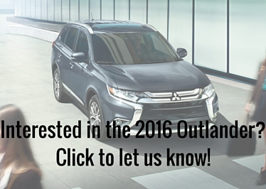 Interested in your own 2016 Outlander_ Click to let us know!.jpg