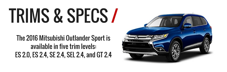 Trims & Specs - 16 Outlander Sport