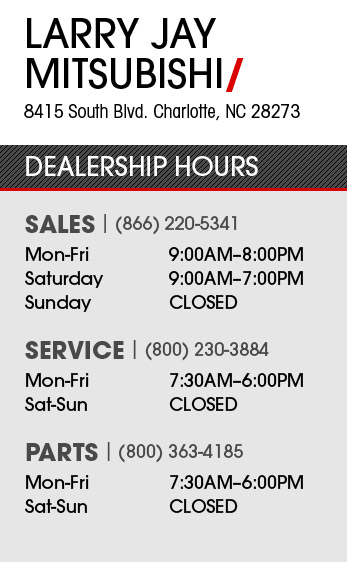 Larry Jay Mitsubishi Dealership Hours Charlotte, NC