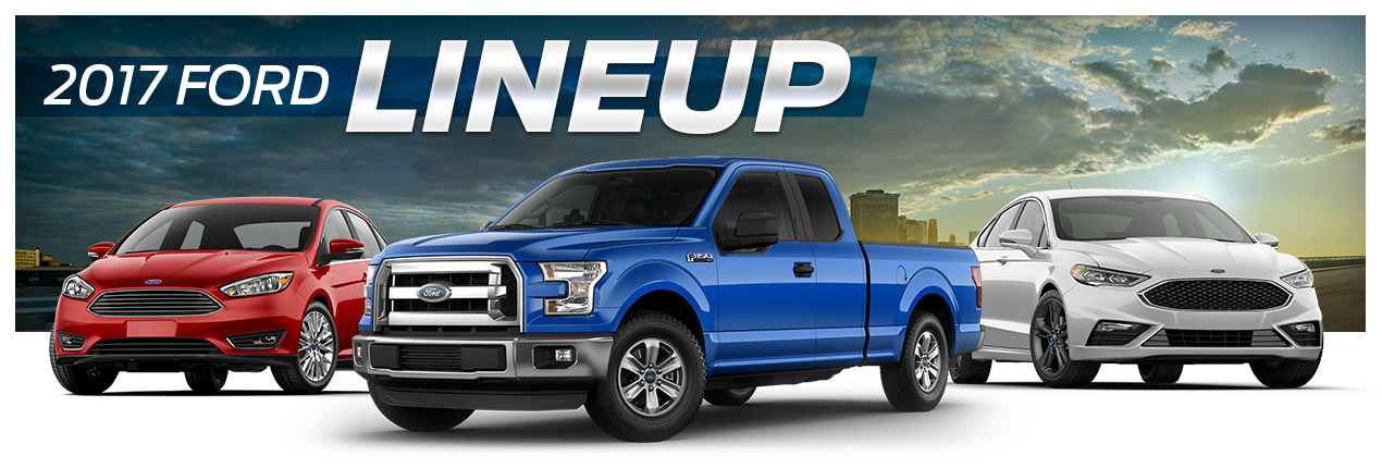 2017 Ford Model Lineup