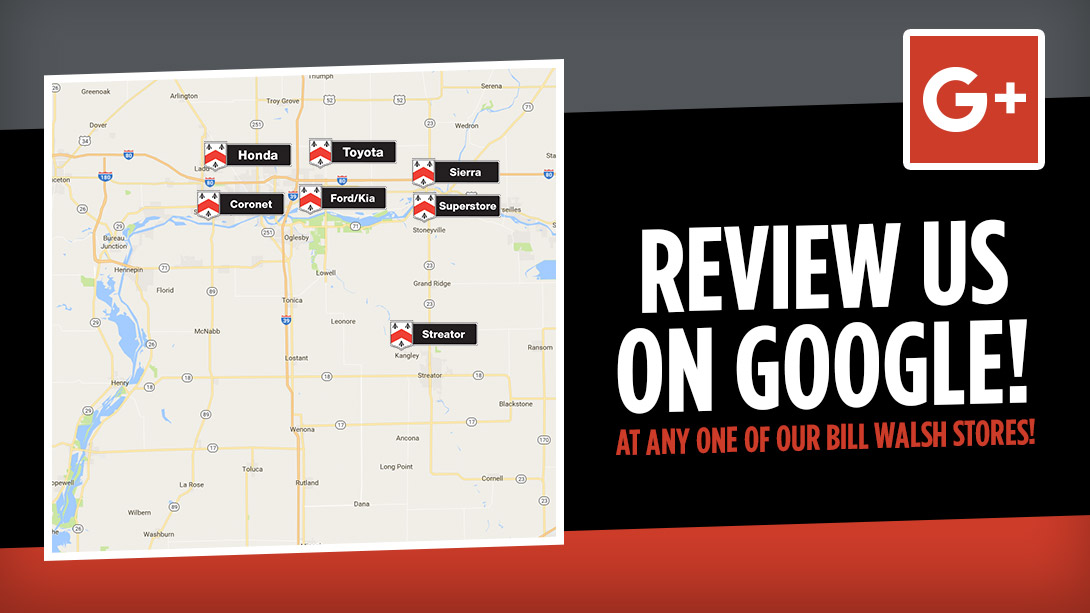 Review Your Experience Online at Bill Walsh!