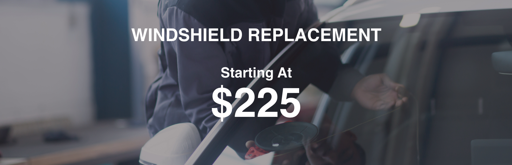 Windshield Replacement Starting At $225