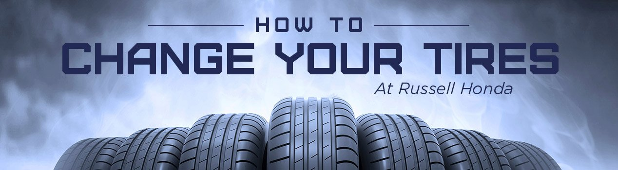 RussellHonda-ChangeYourTires- North Little Rock, Arkansas