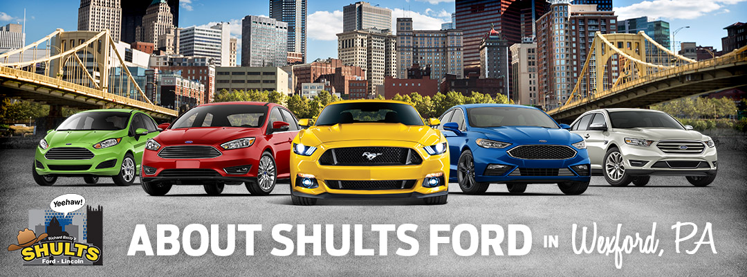 About Shults Ford Wexford in Pittsburgh, PA
