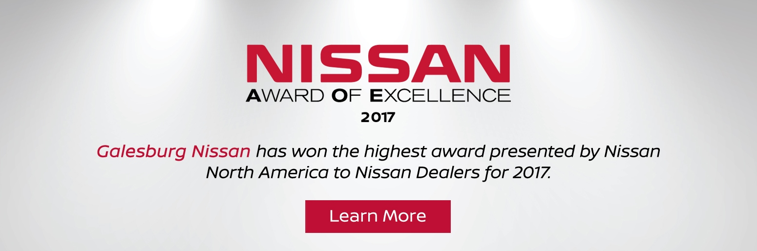2017 Nissan Award of Excellence | Galesburg Nissan | Galesburg, IL
