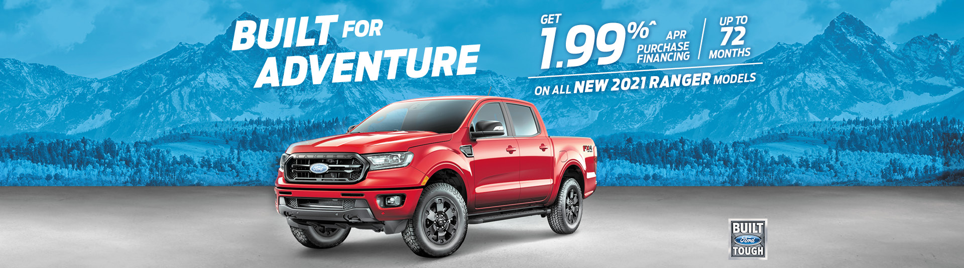 1.99% APR up to 72 months on all new 2021 Ranger Models