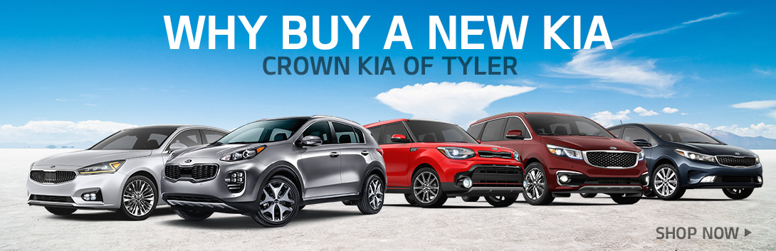 Why Buy a New Kia | Crown Motor Company  | Tyler, TX