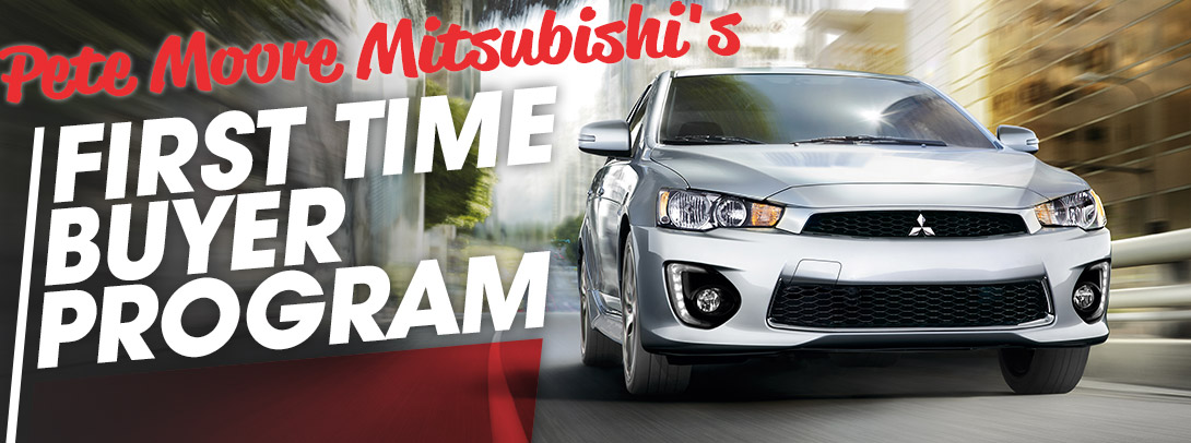 First Time Buyers Program | Pete Moore Mitsubishi | Pensacola, FL