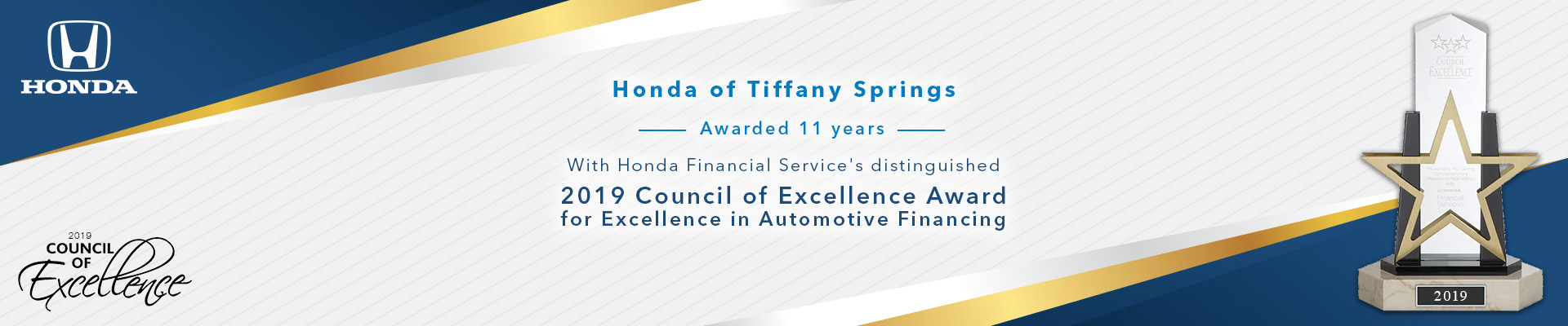 2019 Council of Excellence Award | Honda of Tiffany Springs