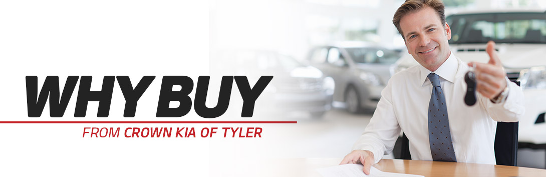 Why Buy From Crown Kia | Crown Motor Company  | Tyler, TX