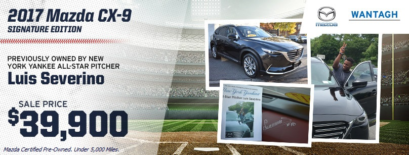 Really Drive What Severino Drove - Certified Pre-Owned 2017 Mazda CX-9 - Only at Wantagh Mazda on Long Island, NY