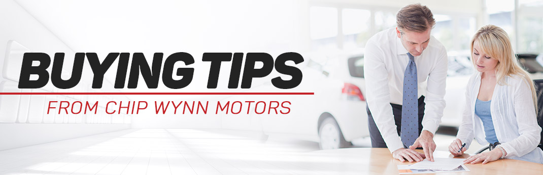 Buying Tips From Chip Wynn Motors