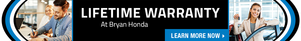 Lifetime Warranty at Bryan Honda
