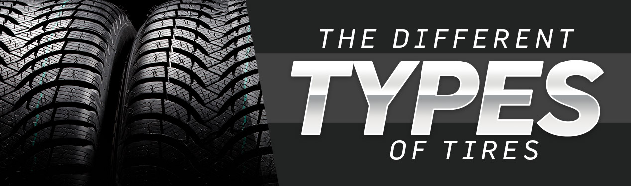 Different Types of Tires | Beckley, WV