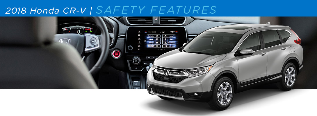 2018 Honda CR-V Safety Spotlight | Union Park Honda | Wilmington, DE