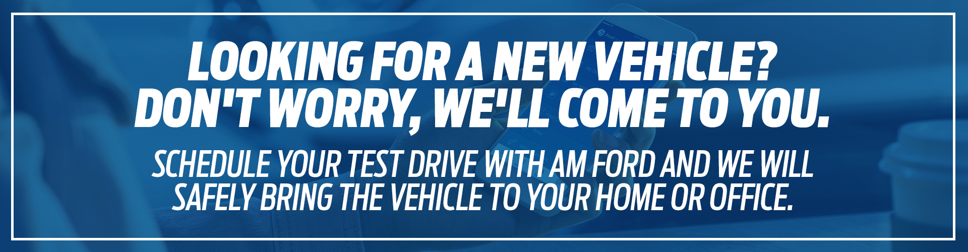 New Vehicle Delivery in Trail, BC | AM Ford