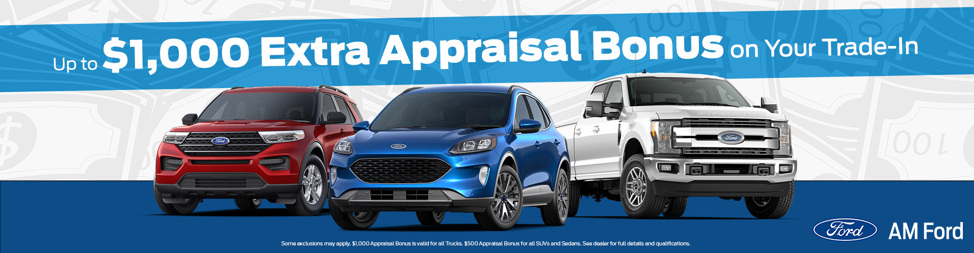 Get Up To $1000 Extra Appraisal Bonus On Your Trade-In At AM Ford in Trail, BC