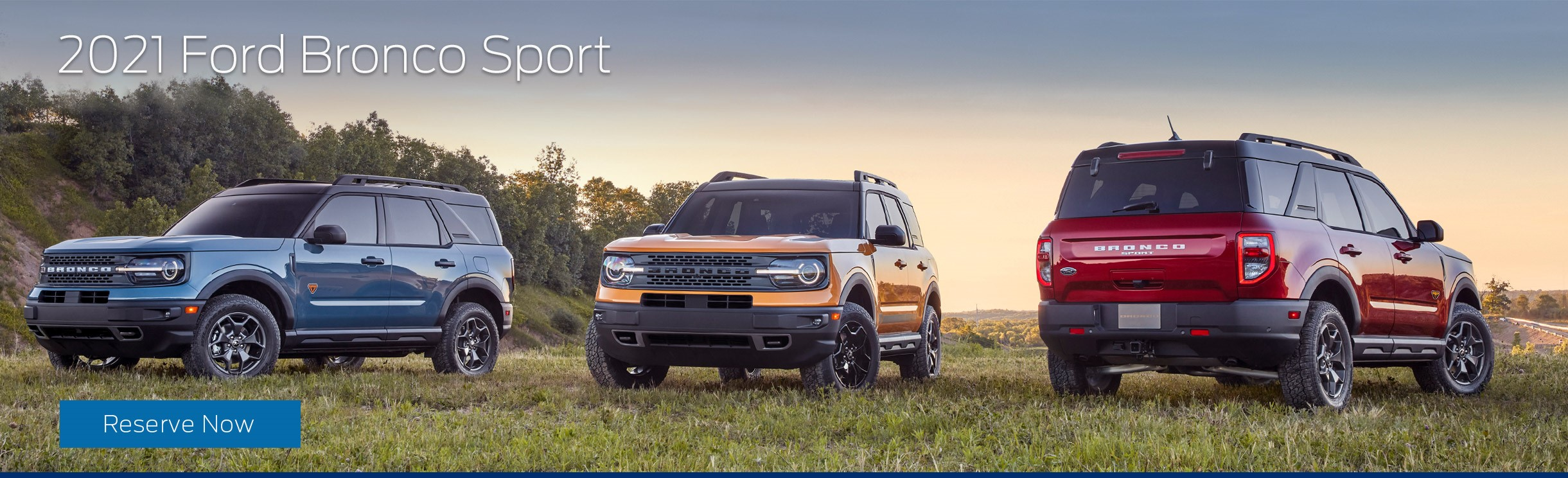 Click Here to Reserve a 2021 Ford Bronco Sport