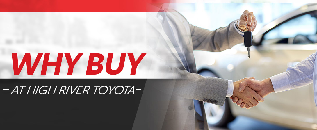 Why buy at High River Toyota