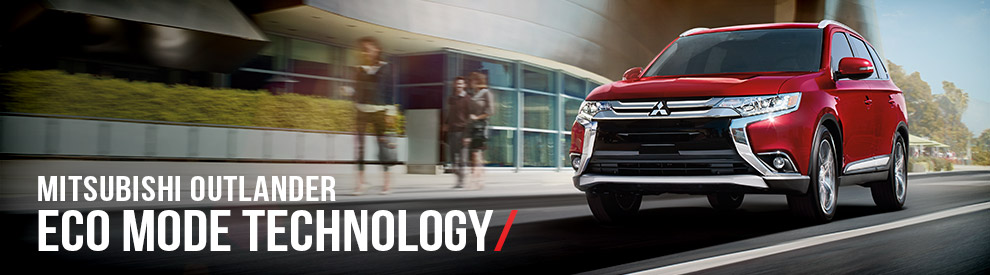 ECO Mode Technology - Mitsubishi Outlander - Randall Mitsubishi