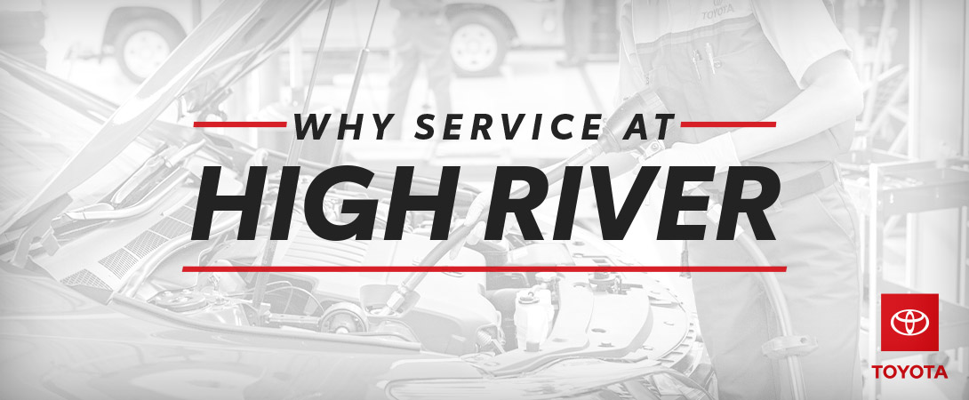 Why service at High River Toyota | Calgary, AB