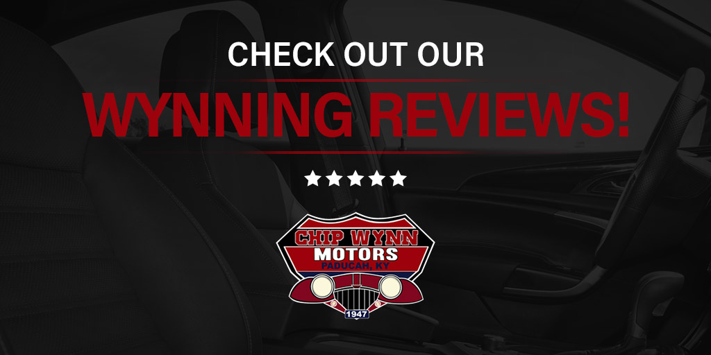 Check Out Our Wynning Reviews | Chip Wynn Motors | Paducah, KY