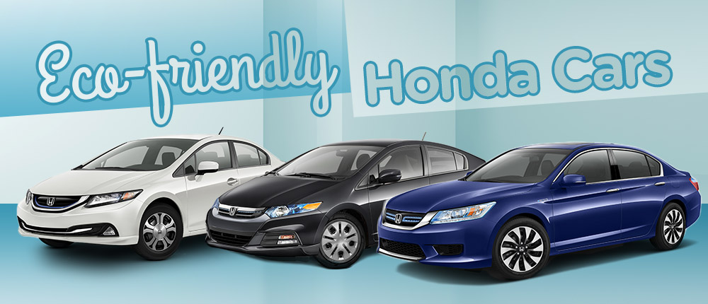 Eco Friendly Honda Cars Averygreenehonda Whyused 1000x430