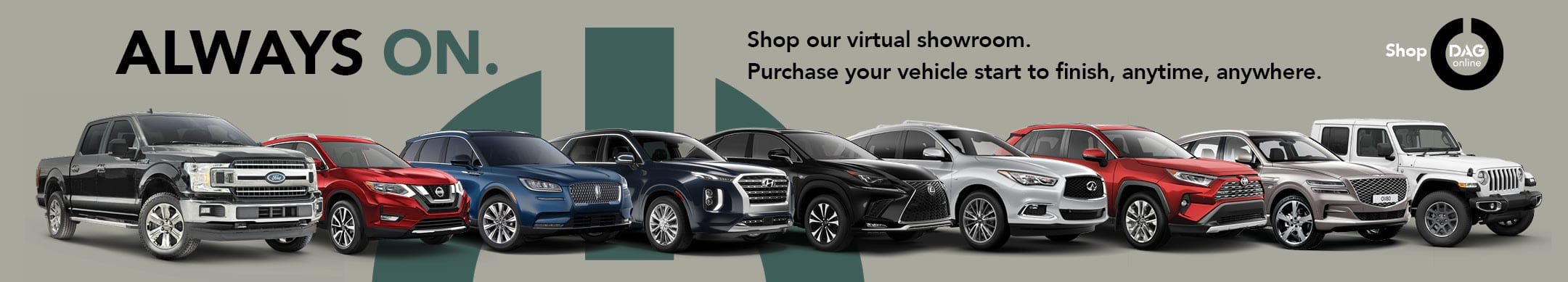 Shop our virtual showroom. Purchase your vehicle start to finish, anytime, anywhere. Image of a vehicle lineup