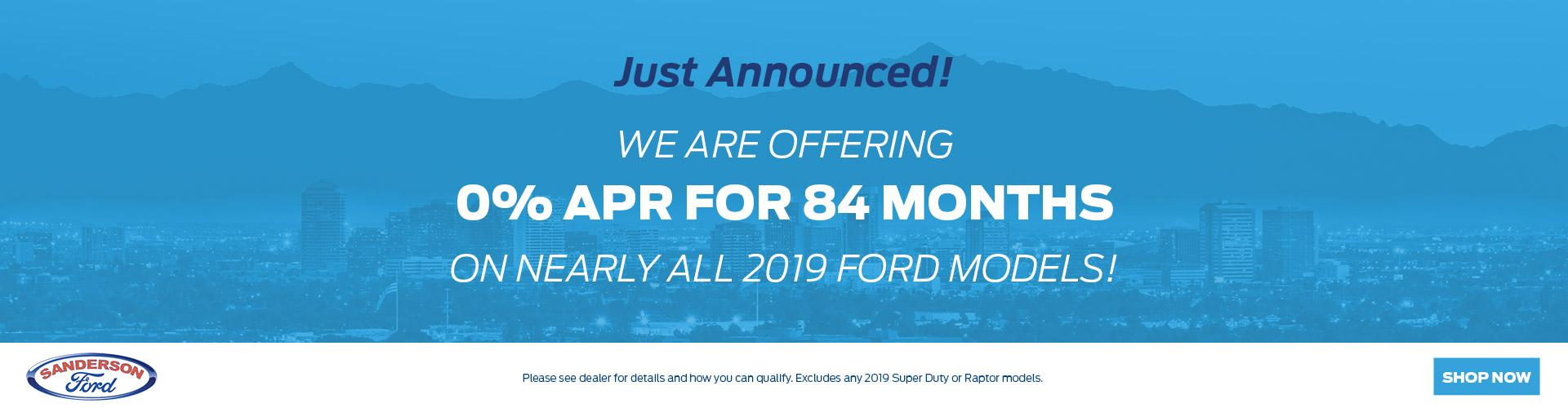 2019 Ford Models at 0% APR for 84 Months