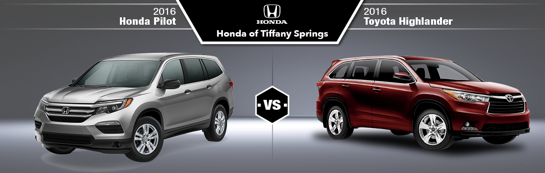 2016 toyota highlander vs 2016 honda pilot in kansas city mo honda of tiffany springs. Black Bedroom Furniture Sets. Home Design Ideas