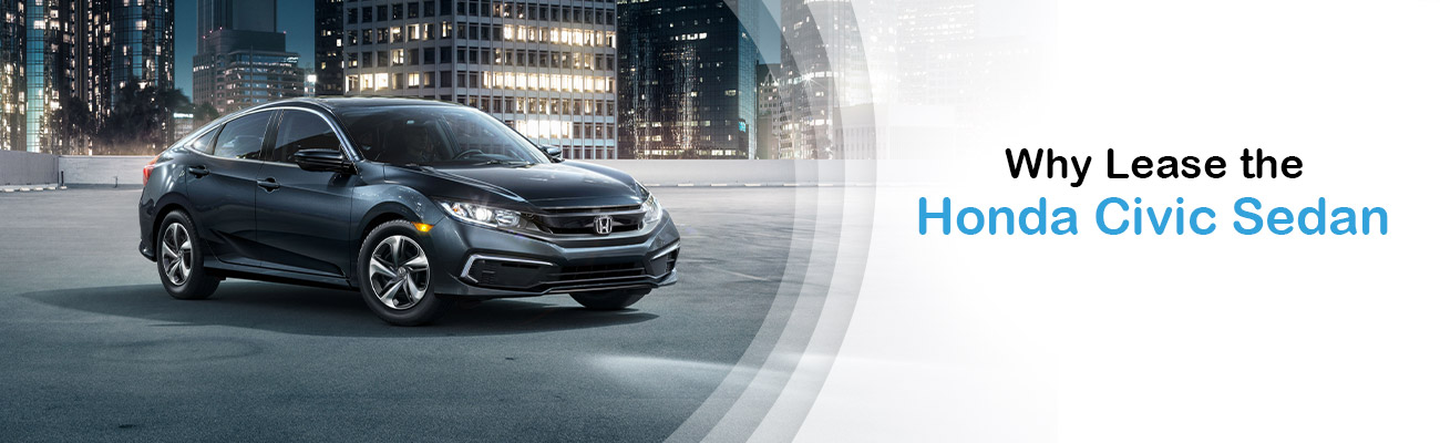 Why Lease The Honda Civic Sedan | Avery Greene Honda | Vallejo, CA