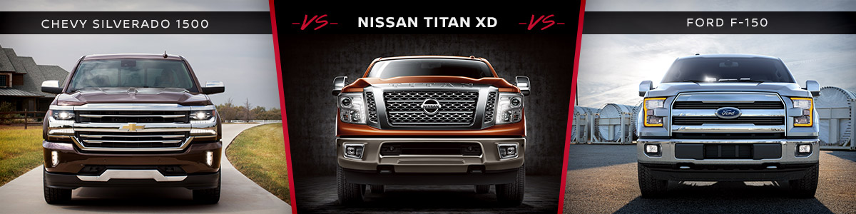 Ford F150 Vs Chevy Silverado >> Nissan Titan Xd Vs Chevy Silverado Vs Ford F 150 Nissan