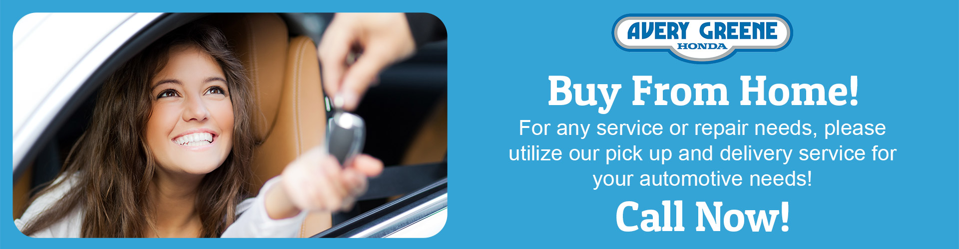 Avery Greene Honda Now Offering Buy From Home Option