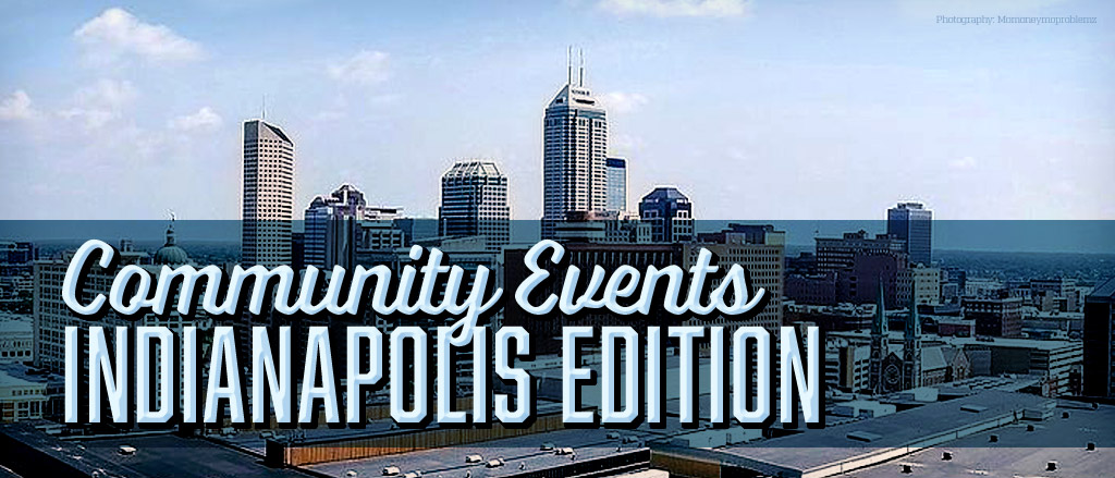 Community Events in Indianapolis, IN
