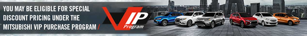 Mitsubishi VIP Program