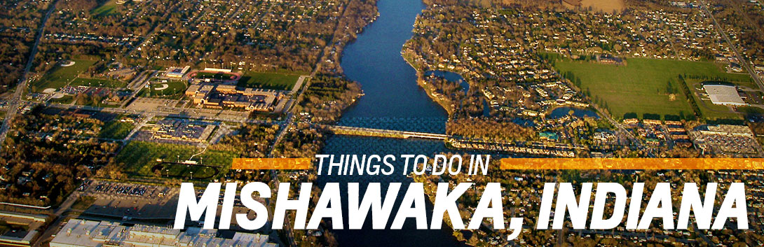 Things to Do in Mishawaka, Indiana