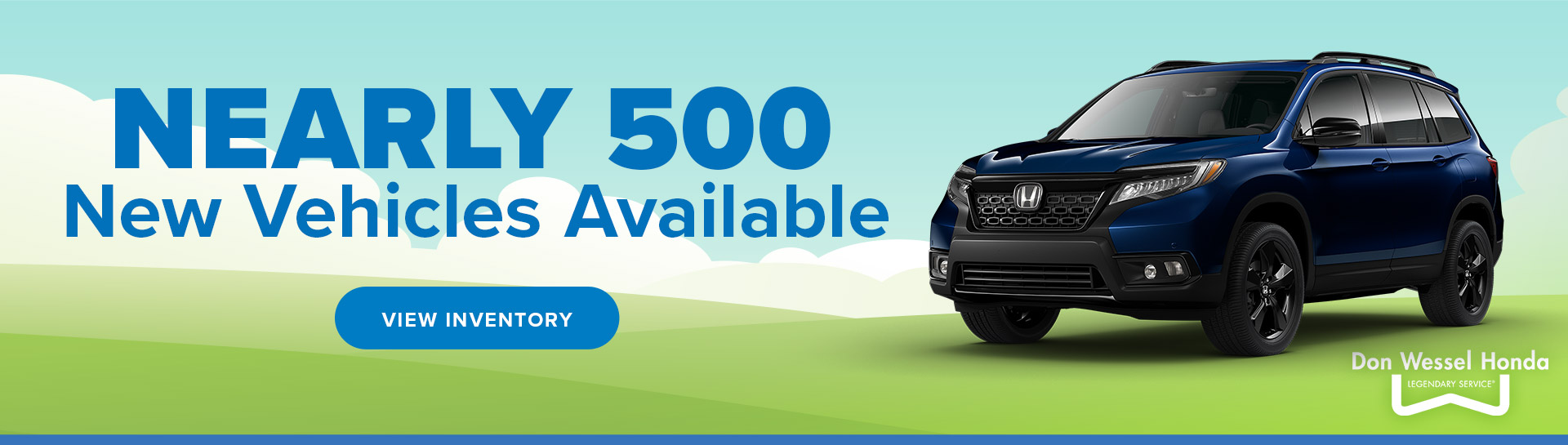 Nearly 500 New Vehicles Available at Don Wessel Honda