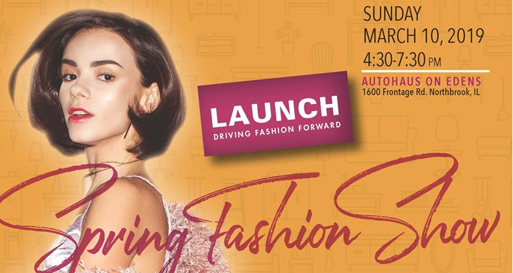 LAUNCH Spring Fashion Show