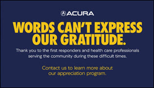 Acura Appreciates First Responders & Healthcare Professionals