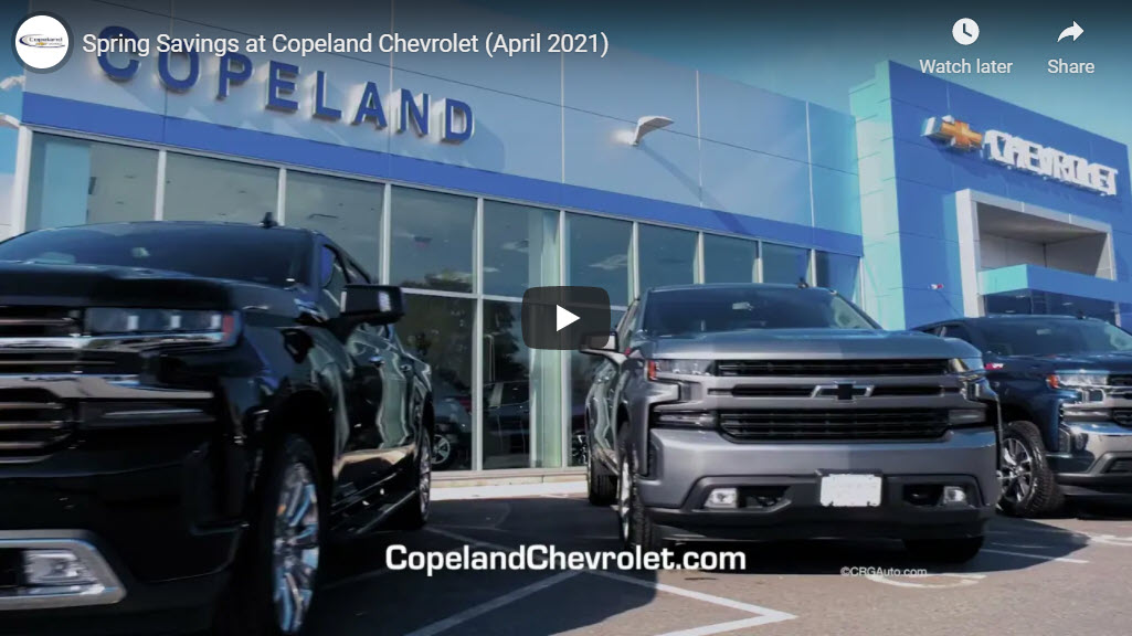 Spring Savings at Copeland Chevrolet (April 2021)