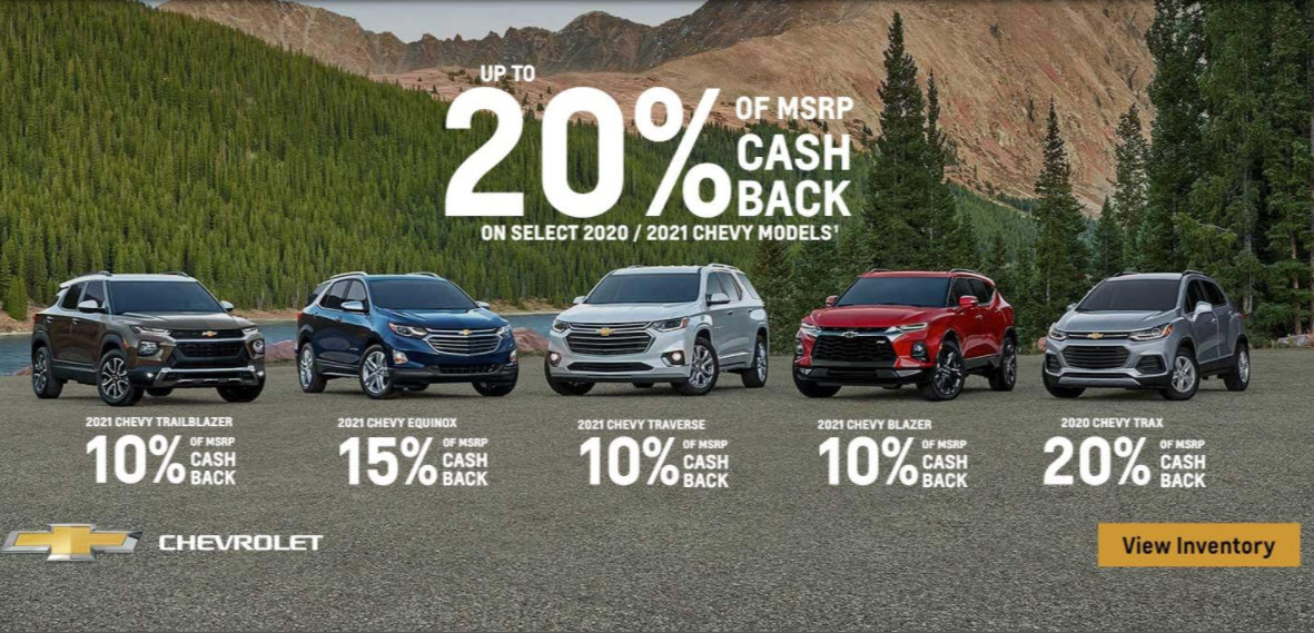 Up to 20% of MSRP Cash Back on 2020/2021 Chevy Models