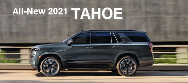 The All-New 2021 Tahoe