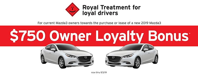 Mazda3 $750 Owner Loyalty Bonus