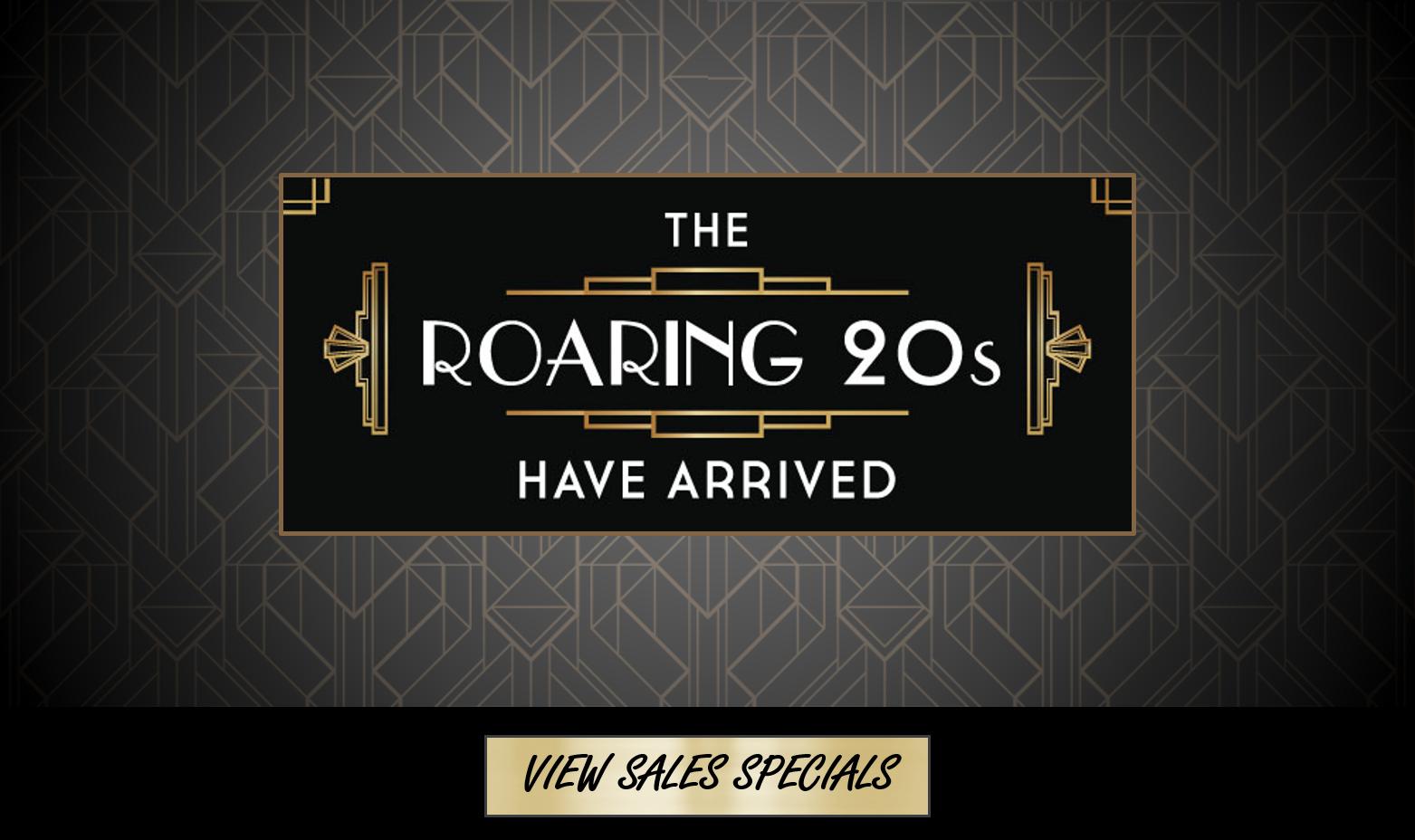 Roaring 20s Sales Specials