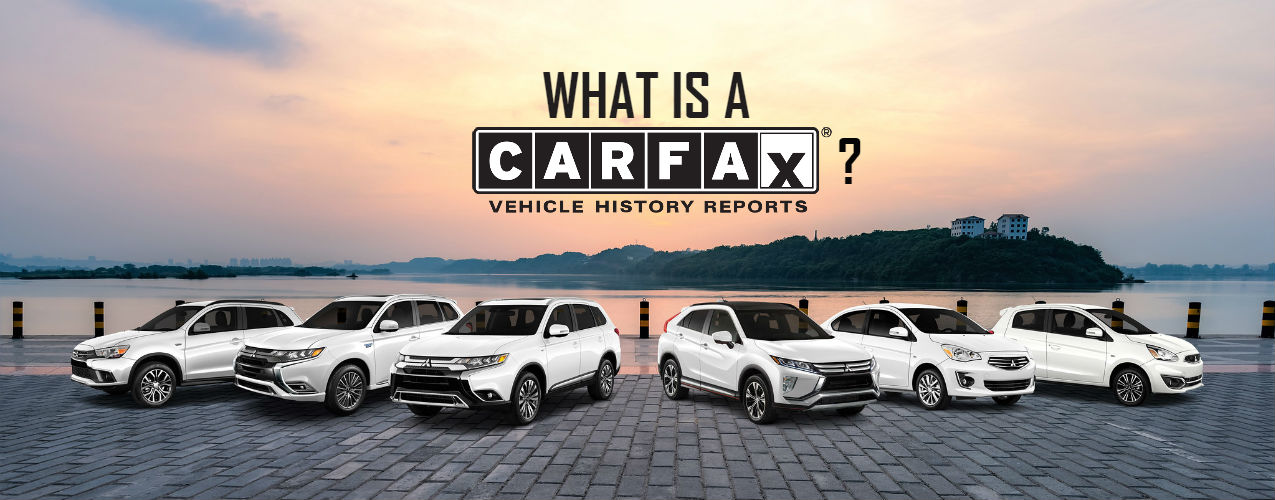 What's A CarFax Report? | Bakersfield Mitsubishi | Bakersfield, CA