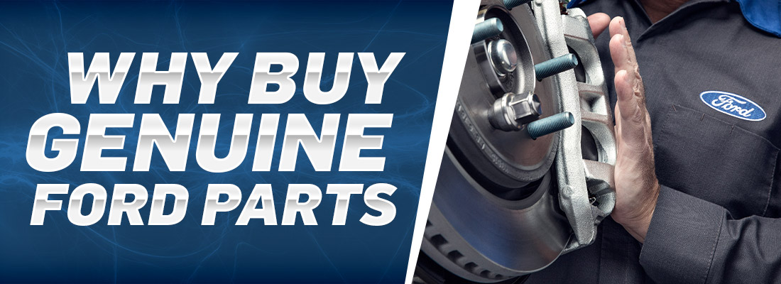 Why Buy Genuine Ford Parts | Tropical Ford | Orlando, FL