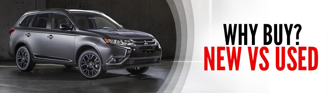 Why Buy New Cars | Terry Reid Mitsubishi | Cartersville, GA