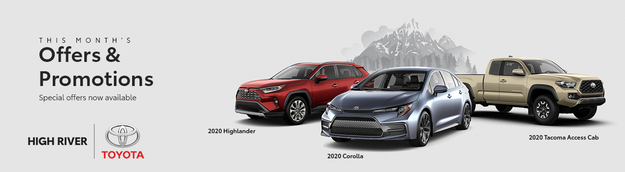 This months Offers & Promotions avaliable at High River Toyota