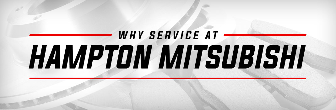 Why Service at Hampton Mitsubishi | Lafayette, LA